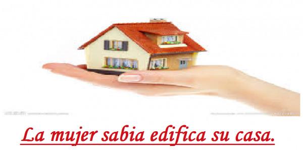 la sabiduría edifica la casa