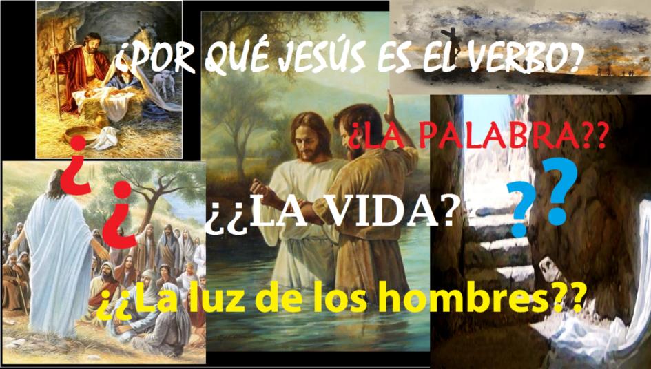 Jesucristo, la Palabra de Dios encarnada