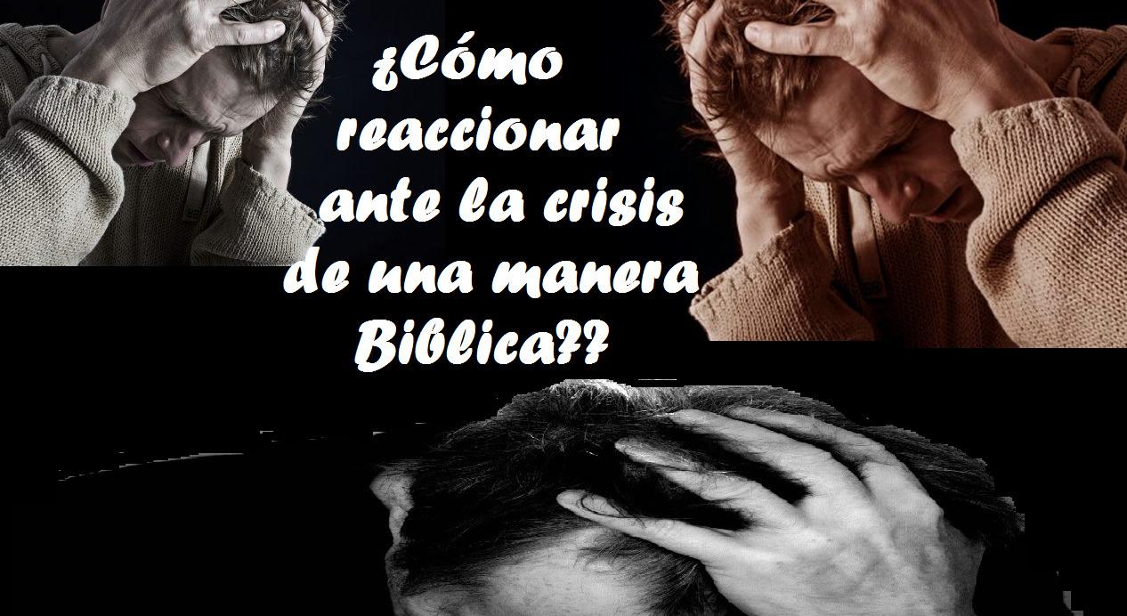 ¿Cómo reaccionar ante las crisis?