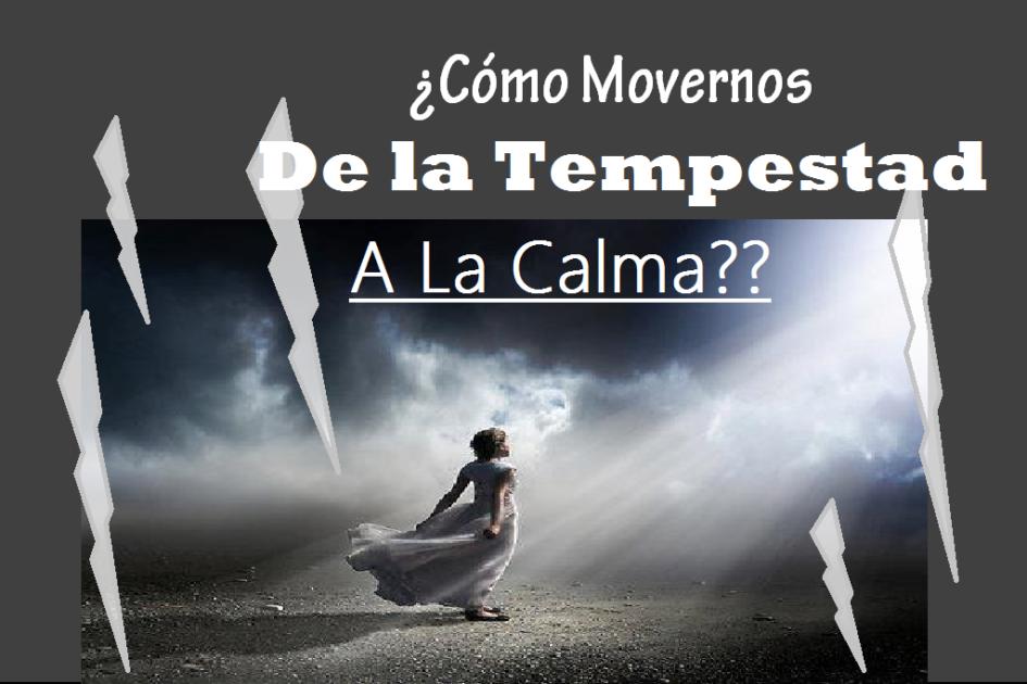 La fe que lucha, de la tempestad a la calma