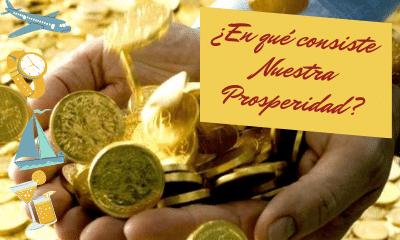 La prosperidad cristiana, seis elementos que la permiten