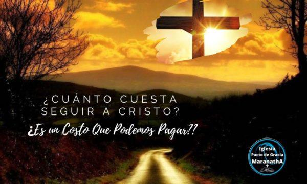 ¿Cuánto cuesta seguir a Cristo?