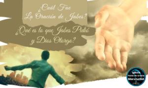 La oración de Jabes, una oración ilustre