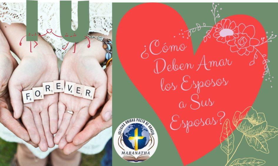 Maridos, Amad a Vuestras Mujeres